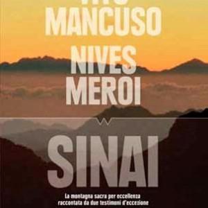 Scalata al monte Sinai, Con Vito Mancuso e Nives Meroi tra sforzo fisico e ricerca del mistero