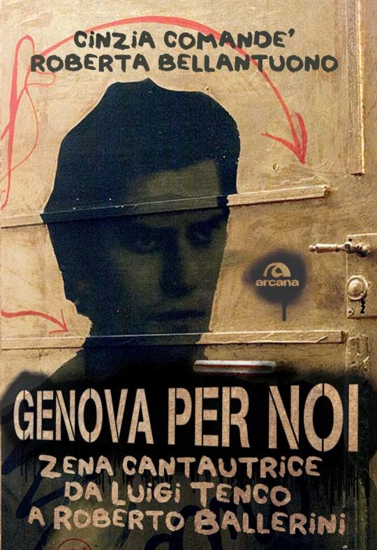 """""""Genova per noi"""", un libro per carpire i segreti della città più musicale d'Italia"""