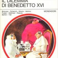 """""""Il dilemma di Benedetto"""