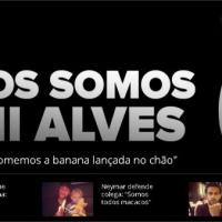 Calcio, la stampa brasiliana lancia il manifesto: Siamo tutti con Dani Alves