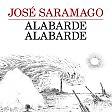 Il grido di verità  dell'eroe di Saramago Il libro incompiuto del Nobel