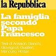 """Viaggio nel cuore del Sinodo   """"La famiglia secondo  Papa Francesco""""  -   leggi"""