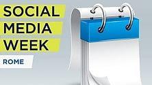 Social Media Week, a Roma 7 giorni di incontri sulla società connessa