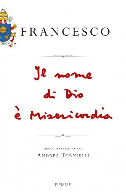 Papa Bergoglio, svelata copertina del suo primo libro: il titolo è autografo