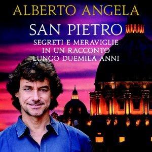 San Pietro, un viaggio nel Bello con Alberto Angela