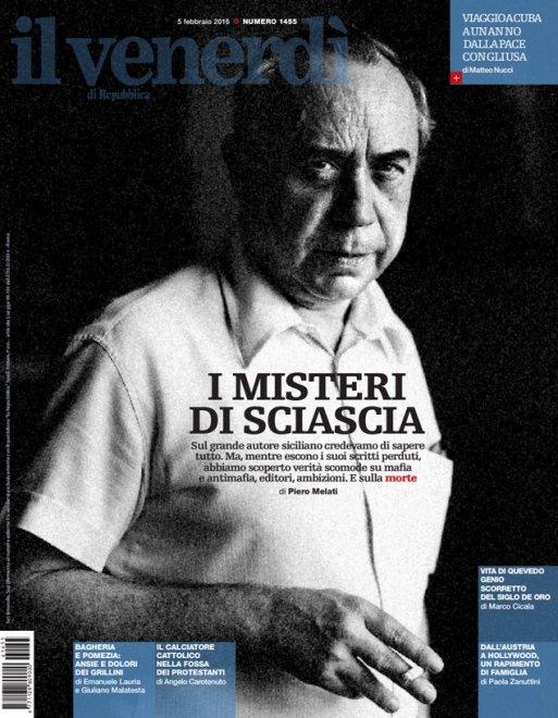 il Venerdì: i misteri di Leonardo Sciascia