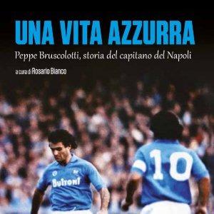 """Bruscolotti, una vita in azzurro: """"Napoli, ricorda quella partita dell'86"""""""