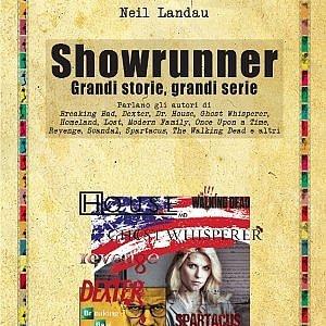 Showrunner, come si realizza una serie tv: la supremazia di chi crea una storia sul regista