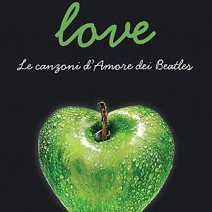 Love, tutti i modi in cui Beatles hanno raccontato l'amore