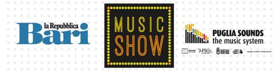 MUSIC SHOW - Il sound della Puglia