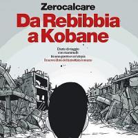 Da Rebibbia a Kobane: il nuovo