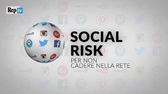 Social Risk. I consigli degli esperti sui rischi e i problemi di chi naviga in Internet