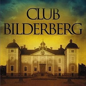 Brexit e Ttip nel menù del Bilderberg, il club più segreto del mondo