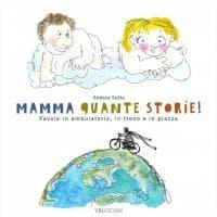 """""""Mamma quante storie!"""": Staino illustra le favole di Satta"""