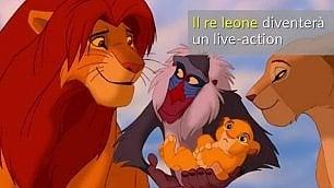 """""""Il re leone"""" e gli altri capolavori Se i cartoni Disney diventano film"""