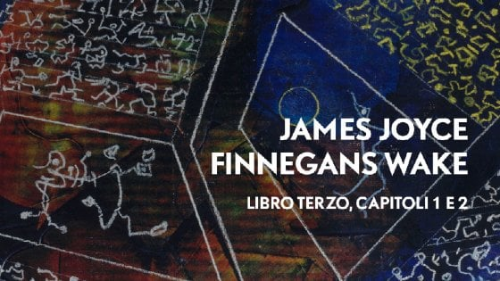 "Così traduciamo in italiano  ""Finnegans Wake"""