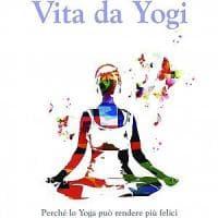 Alla ricerca della felicità con una vita da yogi