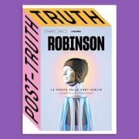La verità sulla post-verità, domenica in edicola con Robinson