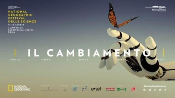 Il cambiamento tra scienza e ambiente: a Roma il National Geographic Festival delle Scienze