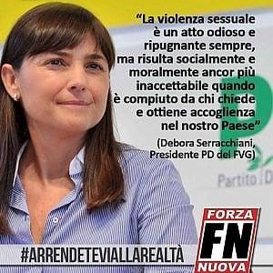 """Serracchiani sotto tiro, Forza Nuova la """"arruola"""" come sua testimonial"""