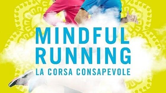 """""""Mindful running"""", dall'Oriente arriva la disciplina della corsa consapevole"""