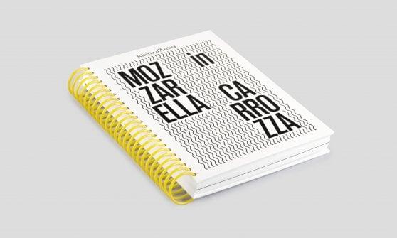 """""""Mozzarella in carrozza d'artista"""": sapori, tradizioni e emozioni  tra le pagine"""