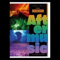 Robinson, 'Aftermusic': la nuova stagione della musica italiana