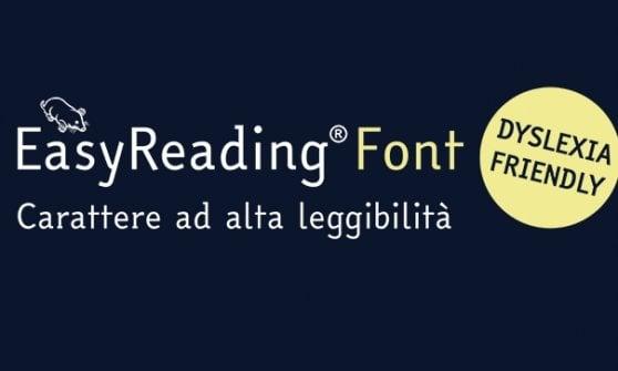 Dall'Italia il primo font per dislessici: con Easyreading la diversità non è un problema