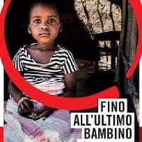 Fino all'ultimo bambino, la campagna di Save The Children