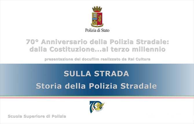 """""""Sulla Strada"""", la storia della Polizia Stradale diventa un film"""