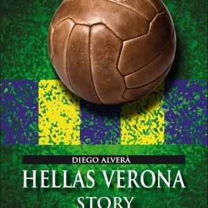 Hellas Story. la fatal Verona del Milan rivive in un libro