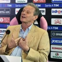 Palermo, Zamparini: ''Nel 2018 voglio tornare in A e poi vendere il club''
