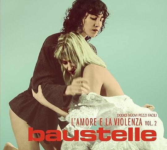"""Baustelle, ecco 'L'amore e la violenza vol. 2': """"Dopo la guerra, l'amore, ma senza salvezza"""""""