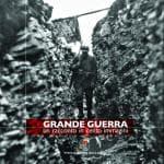 La Grande Guerra, un secolo di storia in cento immagini