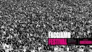 'Facciamo Festival': su Robinson in edicola oggi uno speciale tra scienza, rock e 'ridicolo'