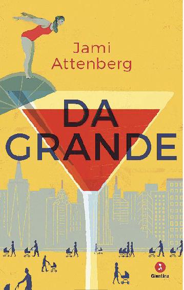 Jami Attenberg e la sfida impossibile di vivere da adulti
