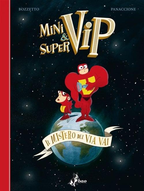 Bruno Bozzetto, 'Minivip & Supervip - Il mistero del Via Vai' è il suo primo graphic novel: le tavole in anteprima