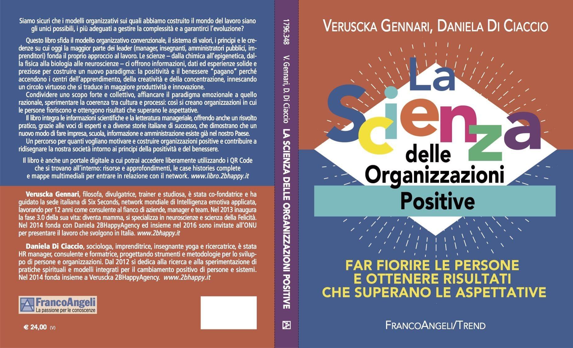 """""""La scienza delle organizzazioni positive. Far fiorire le persone e ottenere risultati che superano le aspettative"""" (Franco Angeli Editore)"""