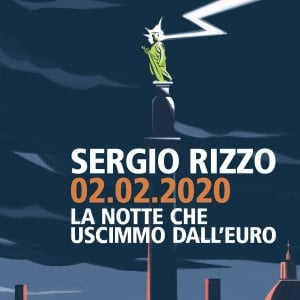 La notte che uscimmo dall'euro: un'anticipazione del libro di Sergio Rizzo