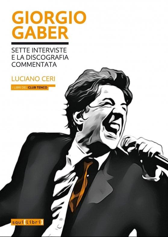 """Giorgio Gaber: dalle serate con Celentano alla """"canzone a teatro"""""""