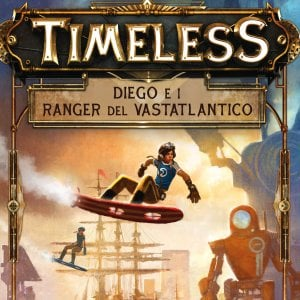 """Timeless"": l'avventura timepunk che piace a Ridley Scott"