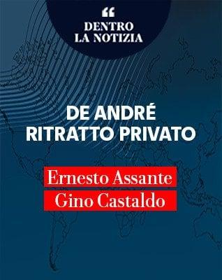 """Assante e Castaldo: """"Vent'anni senza Faber. De André, ritratto privato"""""""