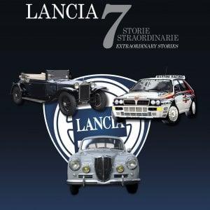 """""""Lancia: 7 storie straordinarie"""", il libro sul mito torinese"""