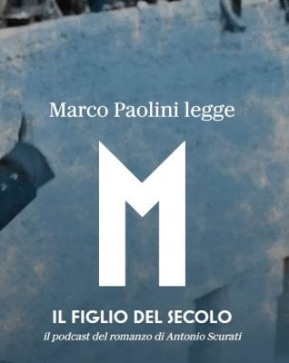 Marco Paolini legge Scurati: l'audiopodcast di 'M - Il figlio del secolo'