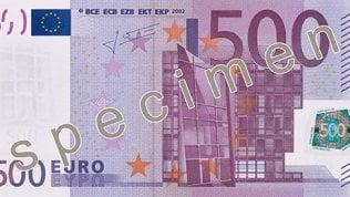 Banconota da 500 euro, addio: dal 27 gennaio non si stampa più