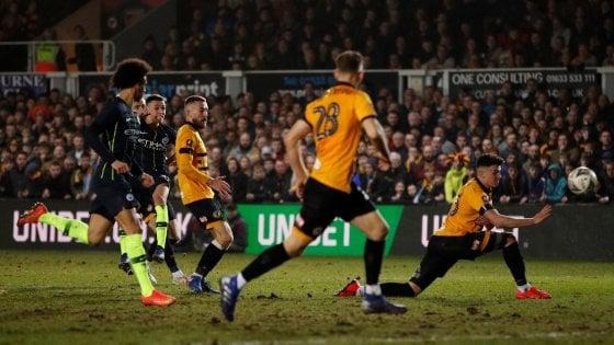 FA Cup, il Manchester City mette fine al sogno del Newport