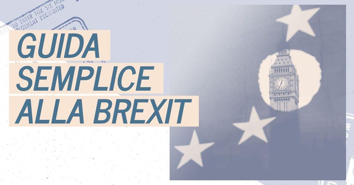 Guida semplice alla Brexit