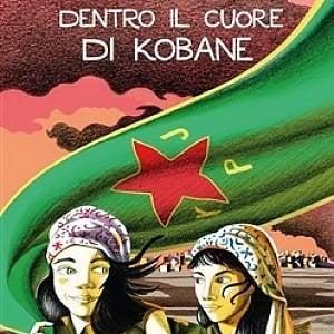 """""""Nel cuore di Kobane"""", la storia di due ragazzine di 15 anni curde a combattere in mezzo alla guerra contro daesh"""