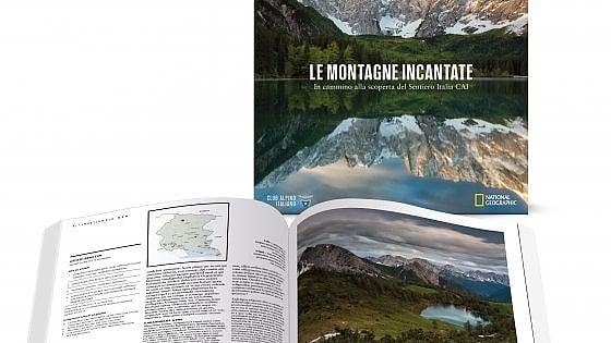 Montagne incantate. Con National Geographic il sogno del Sentiero Italia Cai