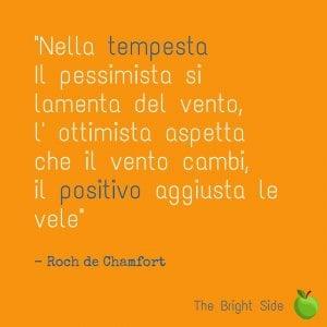 L'aforisma di Roch de Chamfort, ripreso da The Bright Side